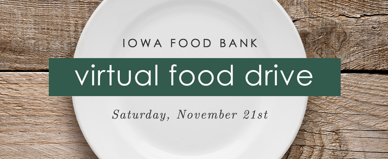 food drive food bank of iowa causes events shop local